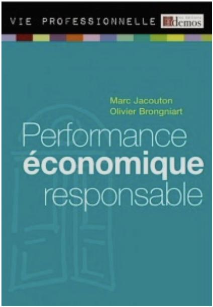 « PERFORMANCE ECONOMIQUE RESPONSABLE »